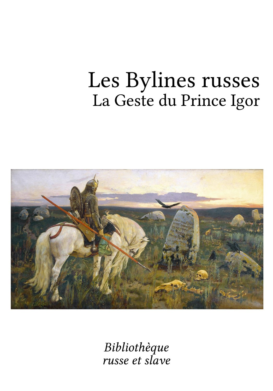 Les Bylines russes - Le Prince Igor